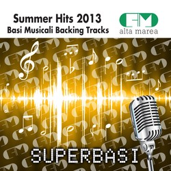 BASI MUSICALI SUMMER HIT 2013 (BACKING TRACKS ALTAMAREA)